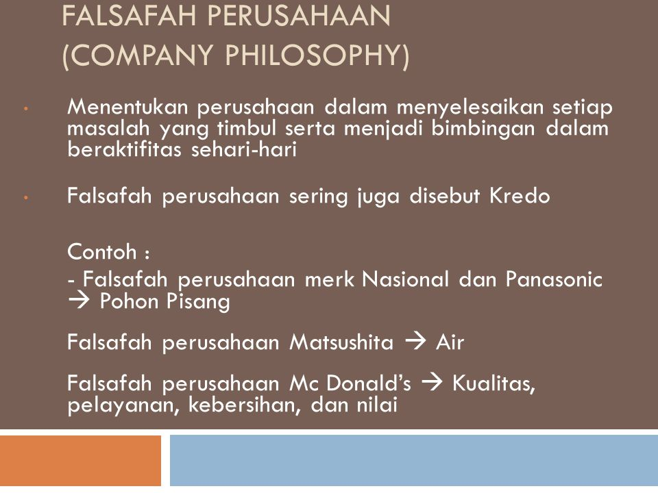 Falsafah Perusahaan (Company Philosophy)
