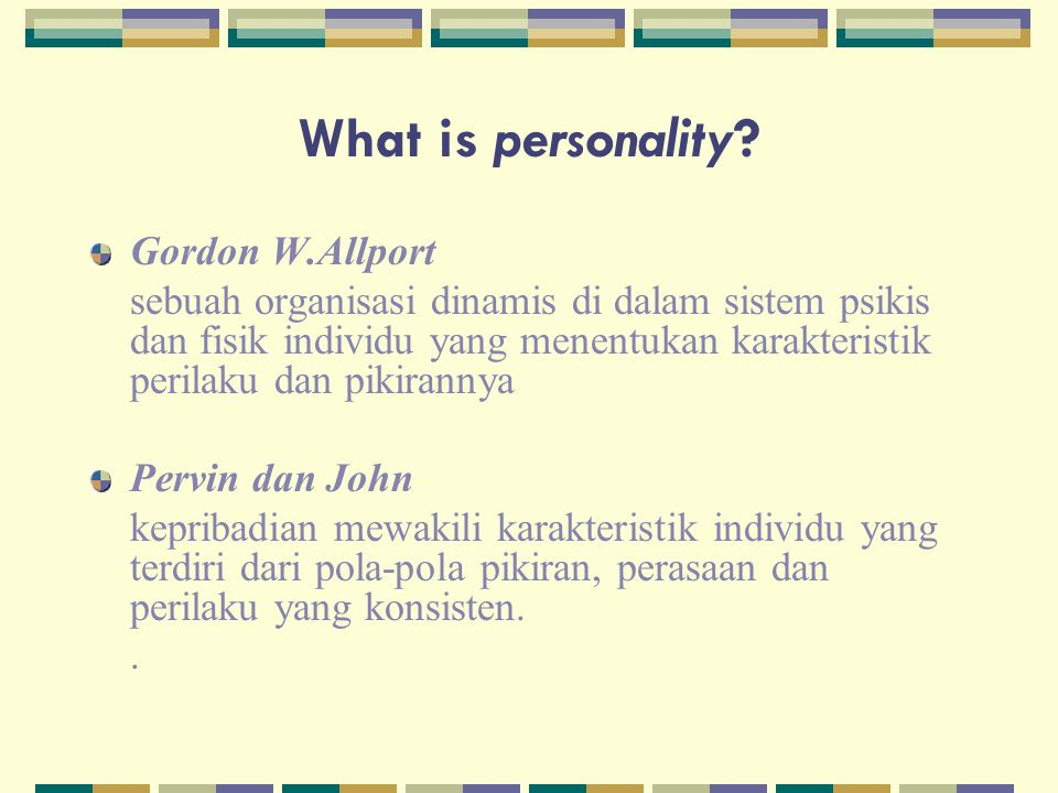 What is personality Gordon W.Allport