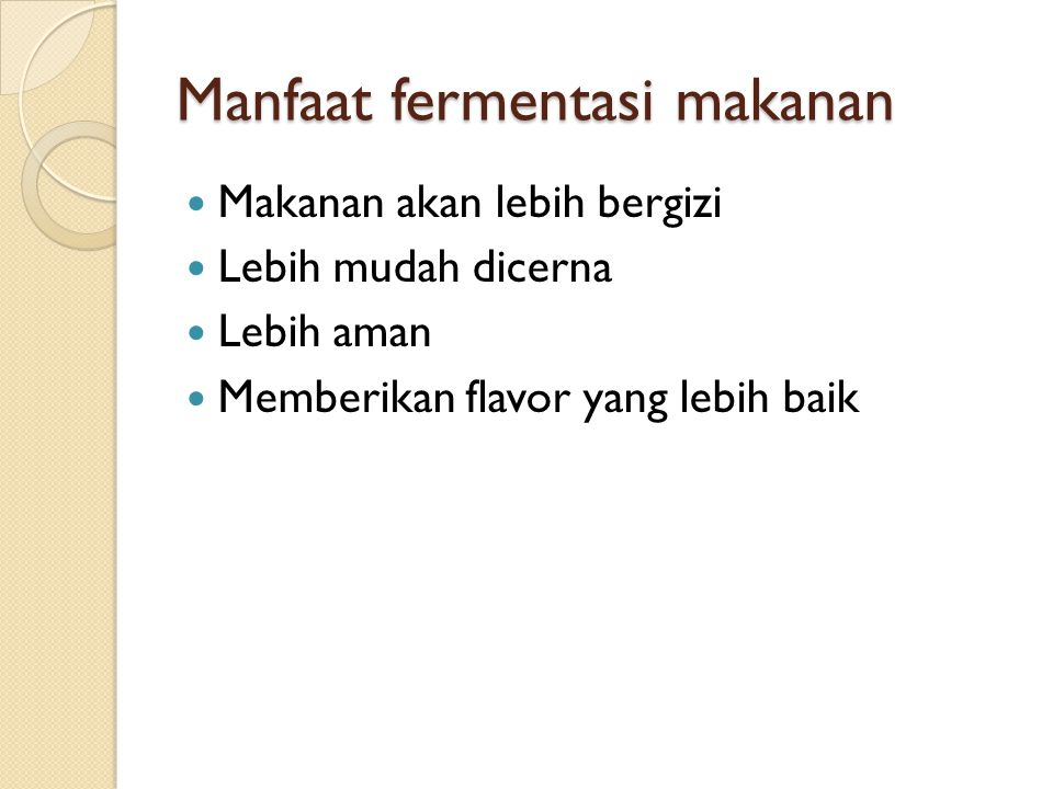 Manfaat fermentasi makanan