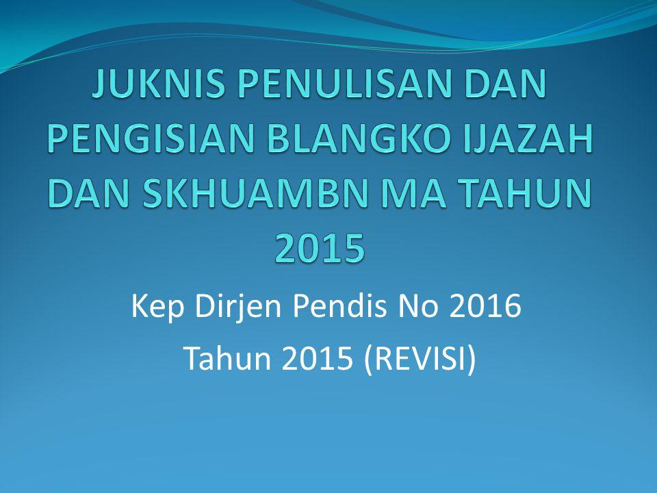 Kep Dirjen Pendis No 2016 Tahun 2015 (REVISI)