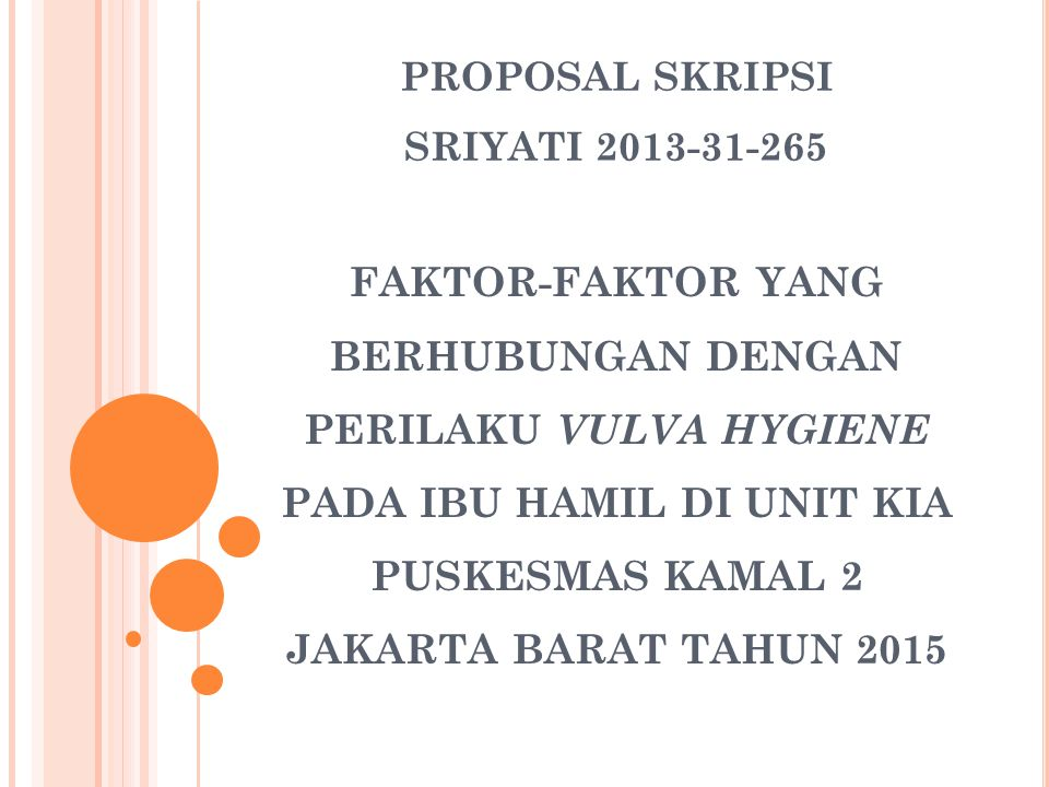 PROPOSAL SKRIPSI SRIYATI 2013-31-265