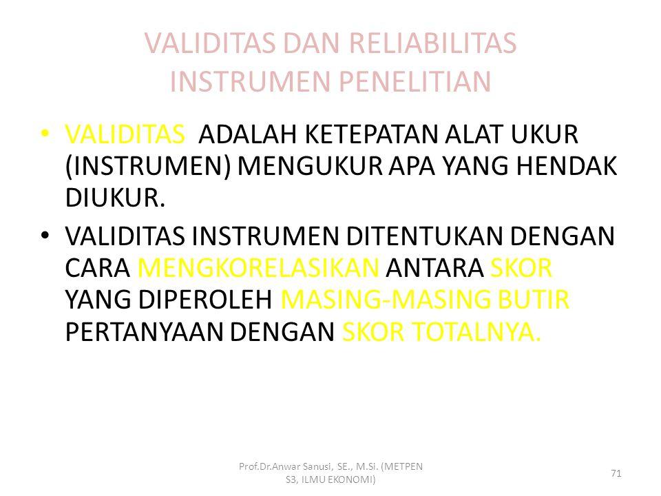 VALIDITAS DAN RELIABILITAS INSTRUMEN PENELITIAN