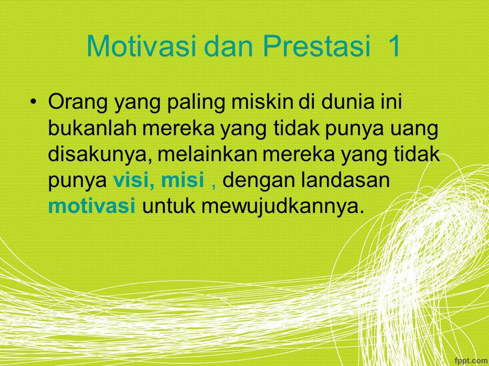 Motivasi dan Prestasi 1
