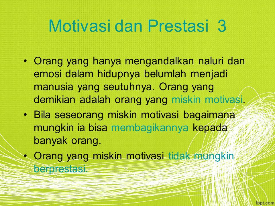 Motivasi dan Prestasi 3