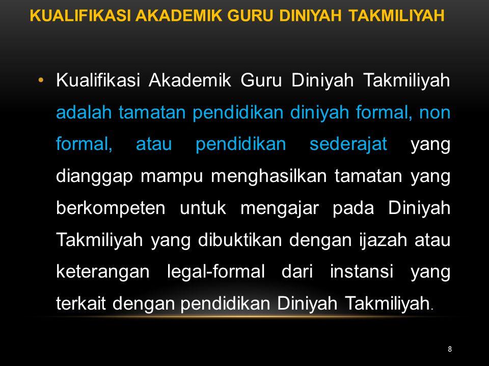 Kualifikasi Akademik Guru Diniyah Takmiliyah