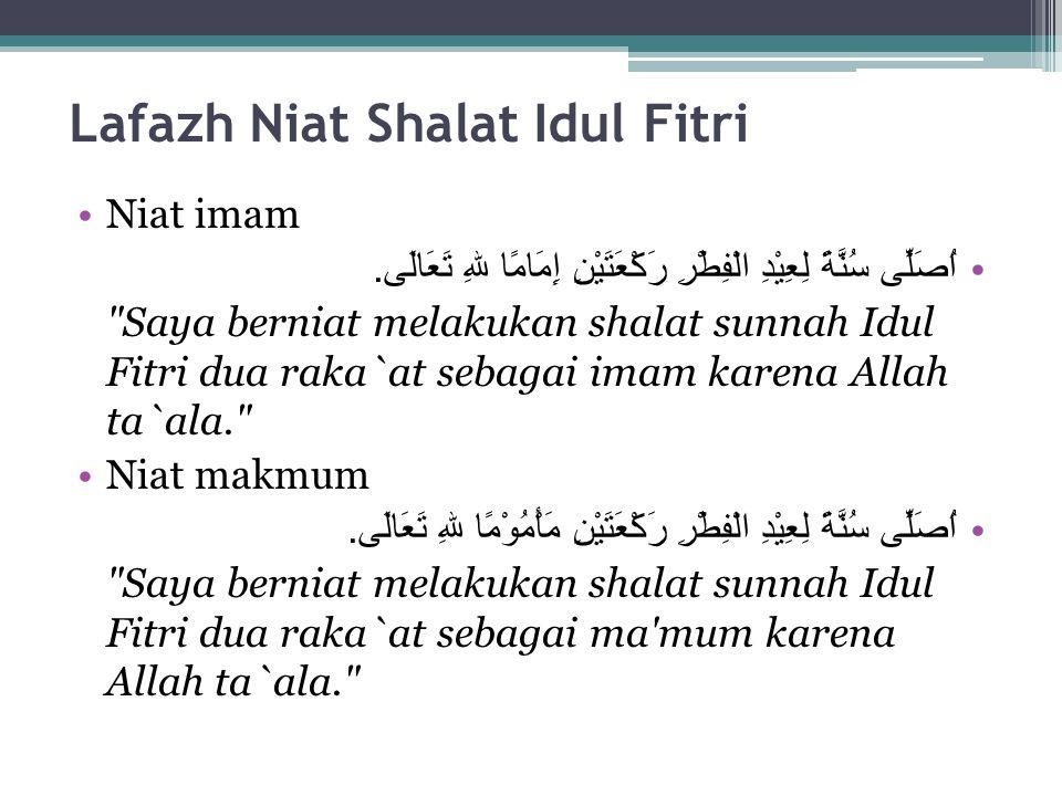 Lafazh Niat Shalat Idul Fitri