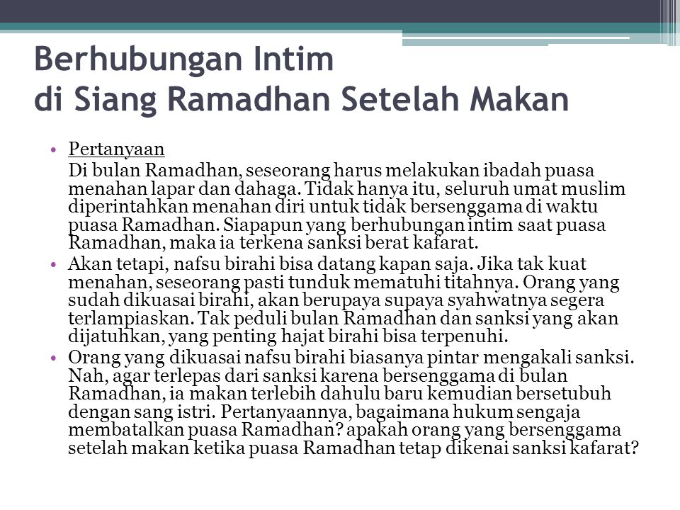 Berhubungan Intim di Siang Ramadhan Setelah Makan