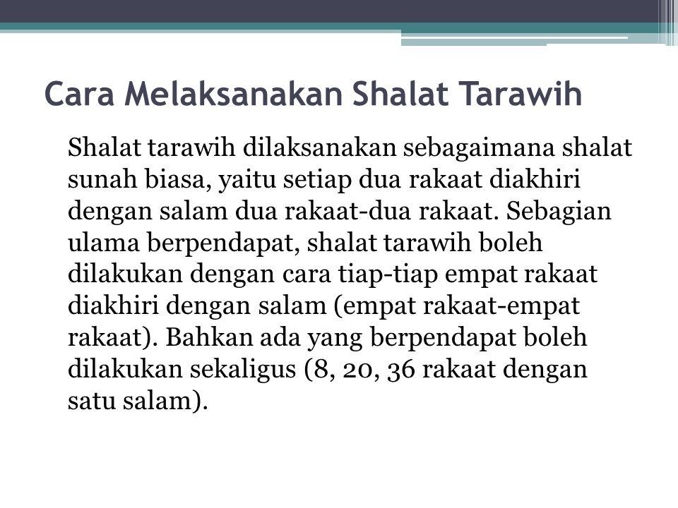 Cara Melaksanakan Shalat Tarawih