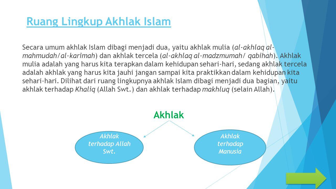 Ruang Lingkup Akhlak Islam