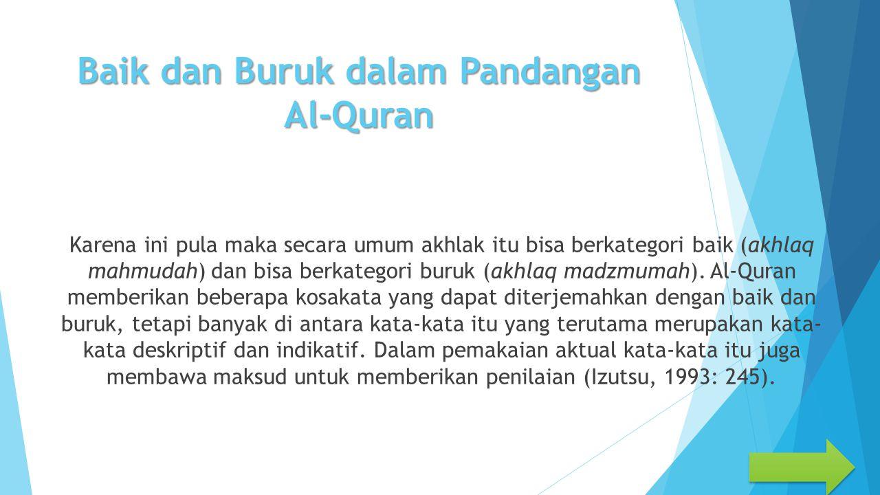 Baik dan Buruk dalam Pandangan Al-Quran