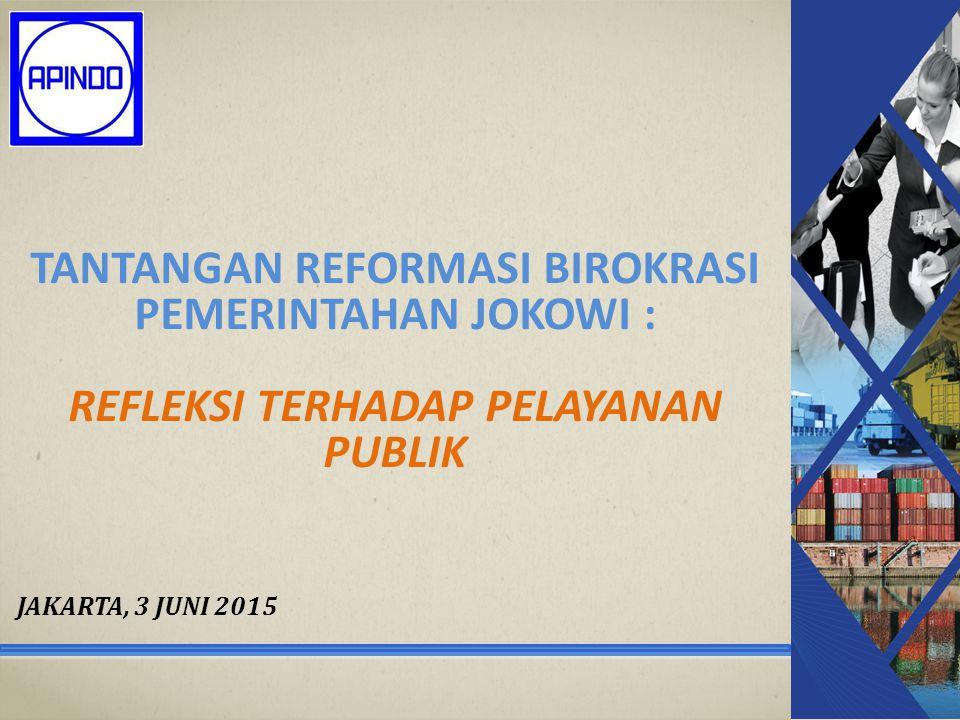 Tantangan reformasi birokrasi pemerintahan jokowi : refleksi terhadap pelayanan publik