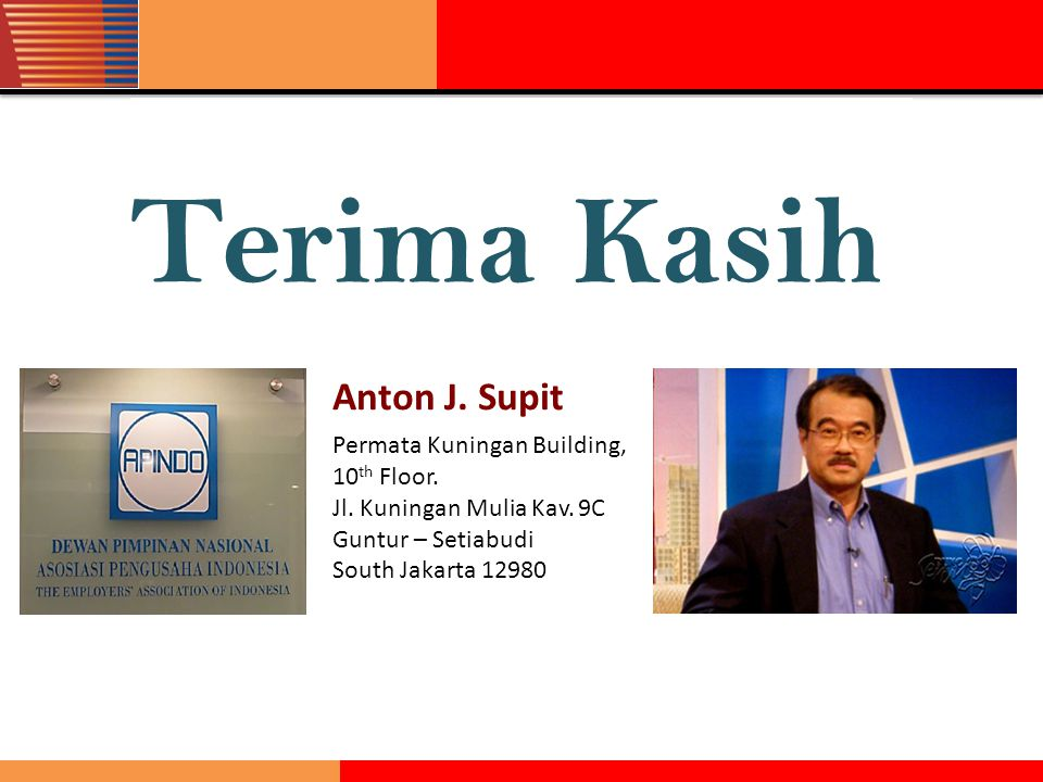 Terima Kasih Anton J. Supit Permata Kuningan Building, 10th Floor.