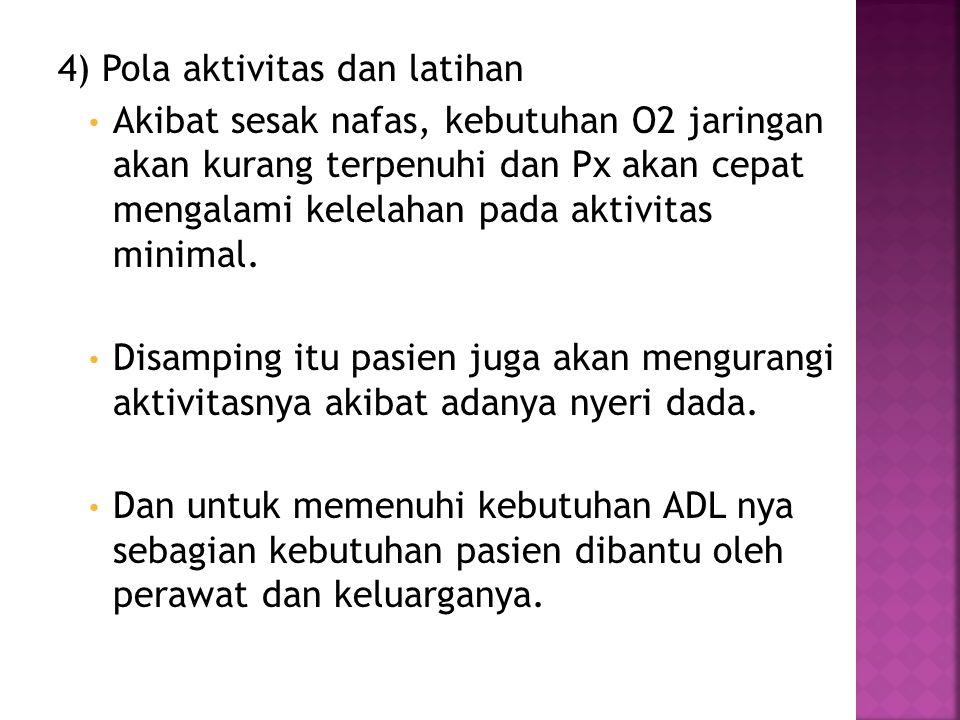4) Pola aktivitas dan latihan