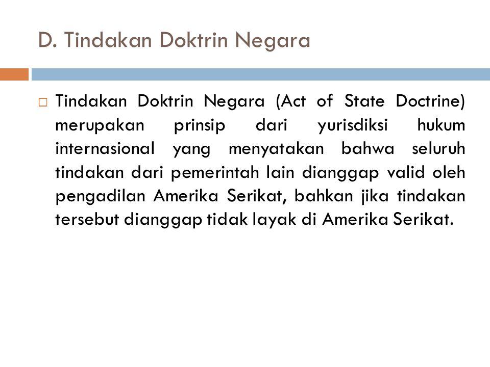 D. Tindakan Doktrin Negara