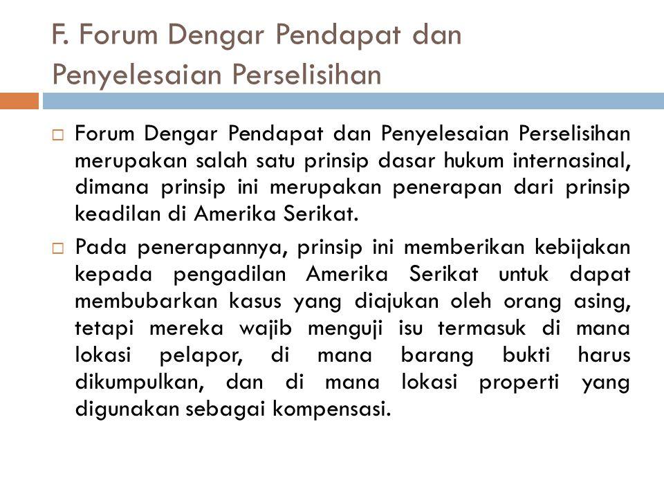 F. Forum Dengar Pendapat dan Penyelesaian Perselisihan