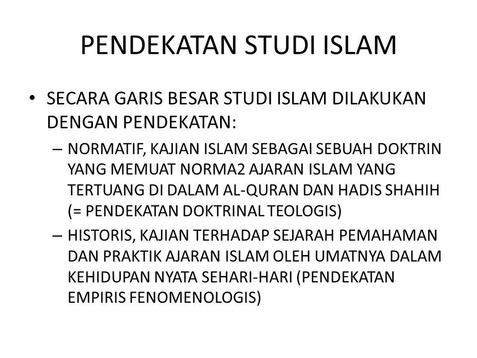 PENDEKATAN STUDI ISLAM
