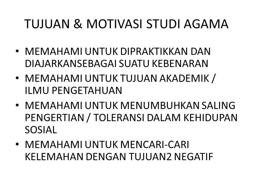 TUJUAN & MOTIVASI STUDI AGAMA