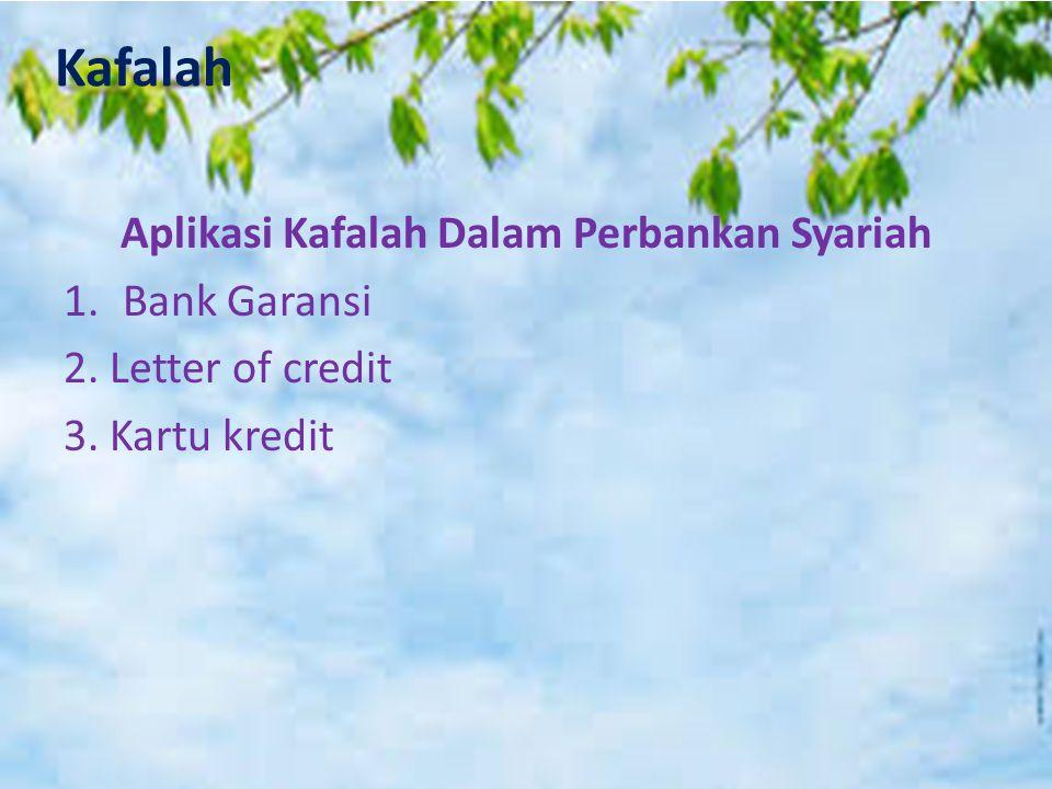Aplikasi Kafalah Dalam Perbankan Syariah