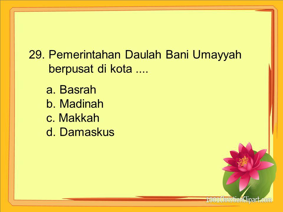 29. Pemerintahan Daulah Bani Umayyah