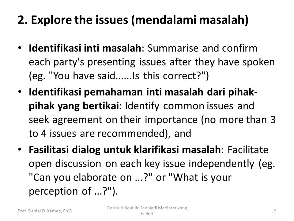 2. Explore the issues (mendalami masalah)