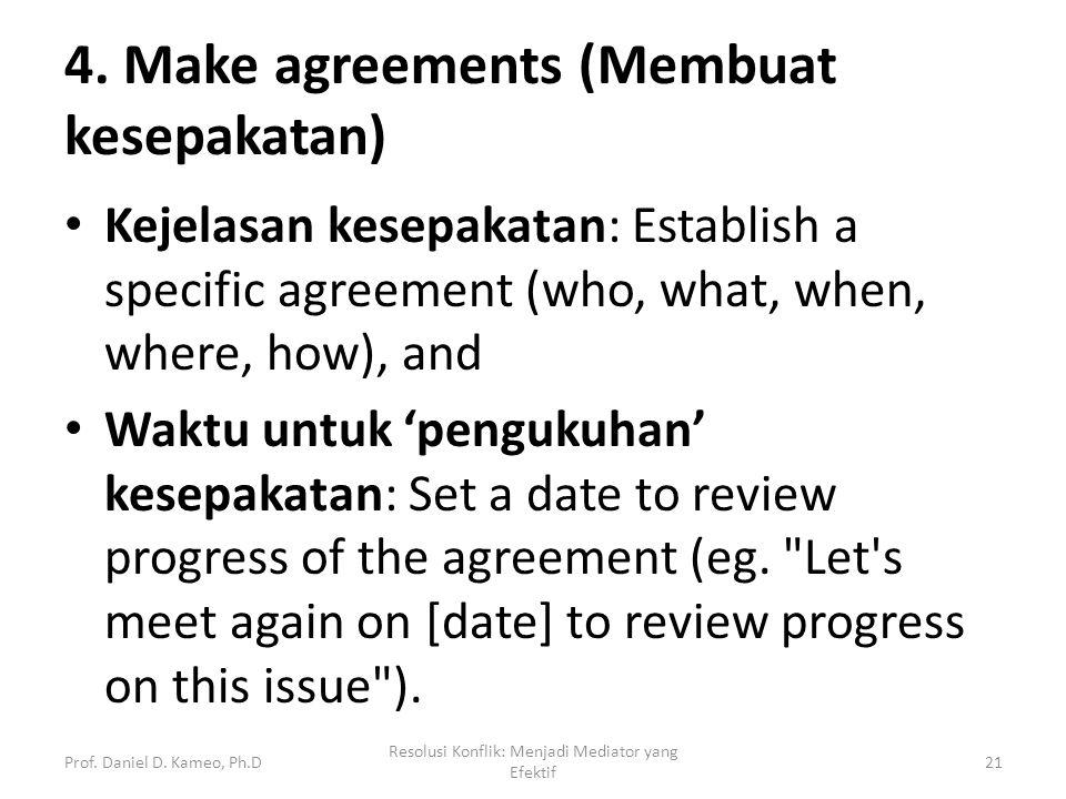 4. Make agreements (Membuat kesepakatan)