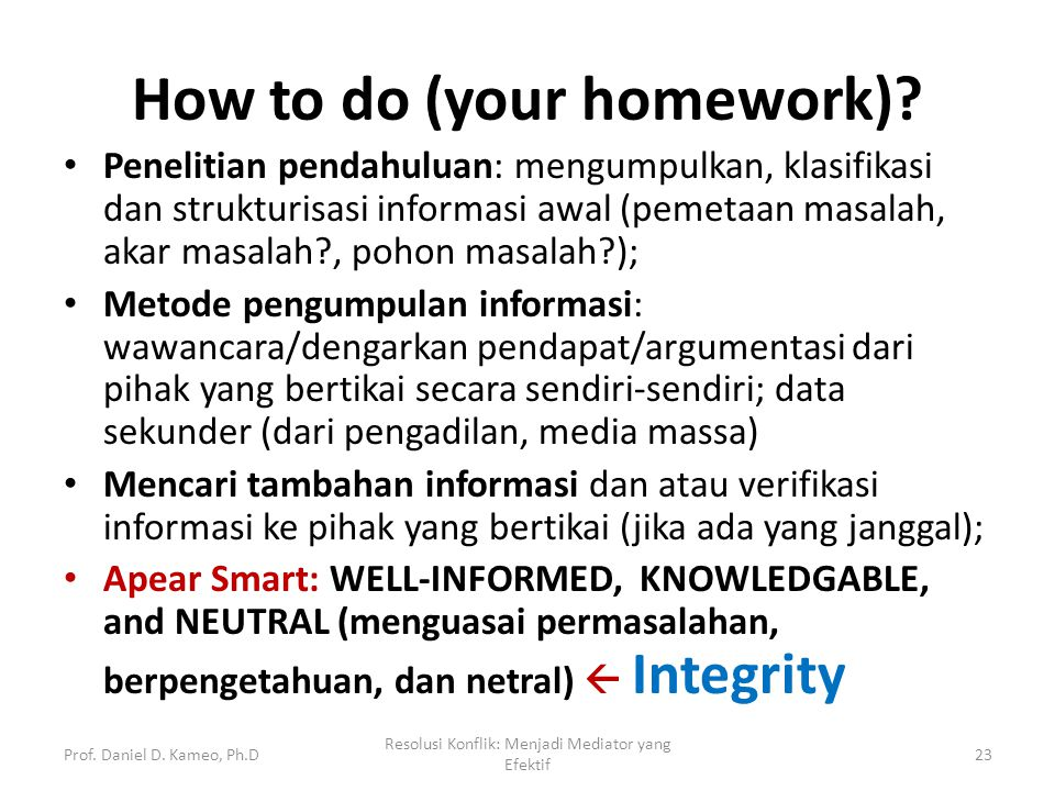 How to do (your homework)