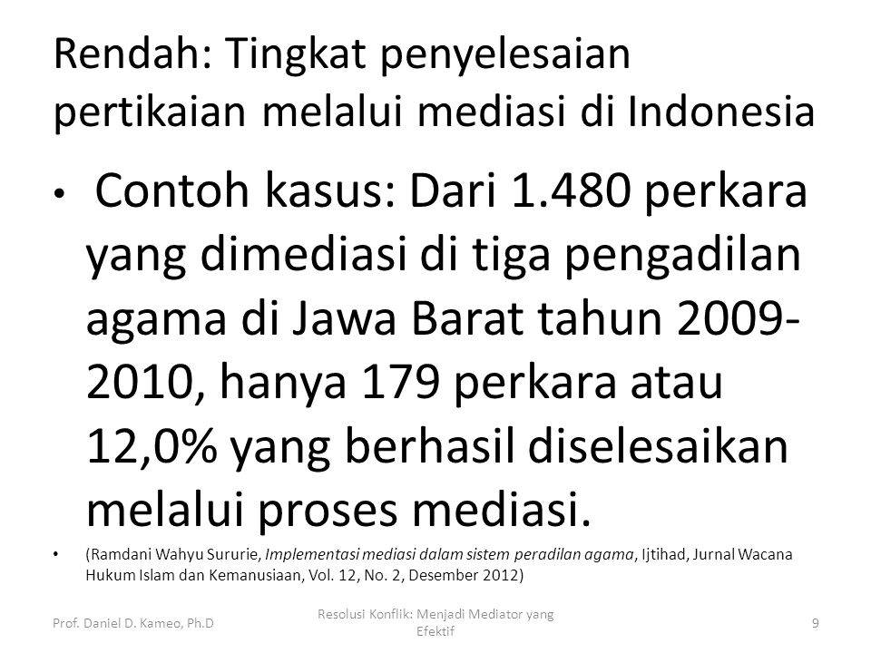 Rendah: Tingkat penyelesaian pertikaian melalui mediasi di Indonesia