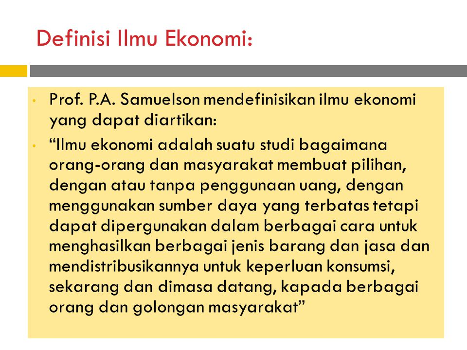 Definisi Ilmu Ekonomi:
