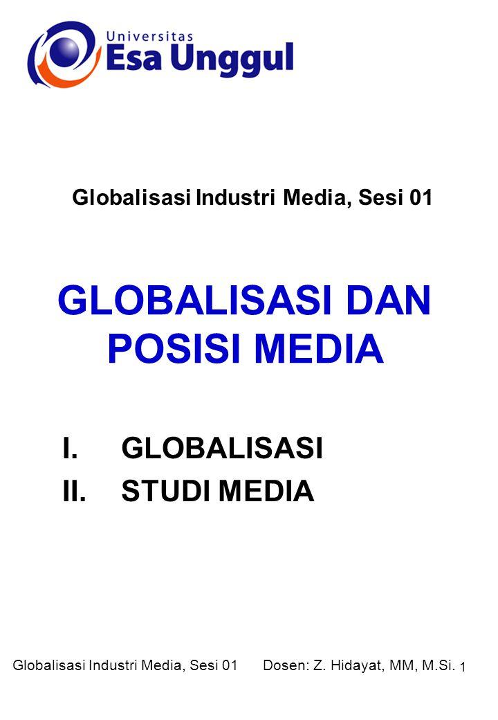 GLOBALISASI DAN POSISI MEDIA