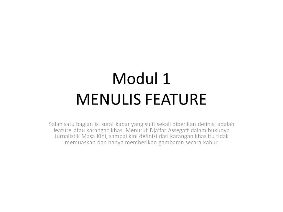 Modul 1 MENULIS FEATURE