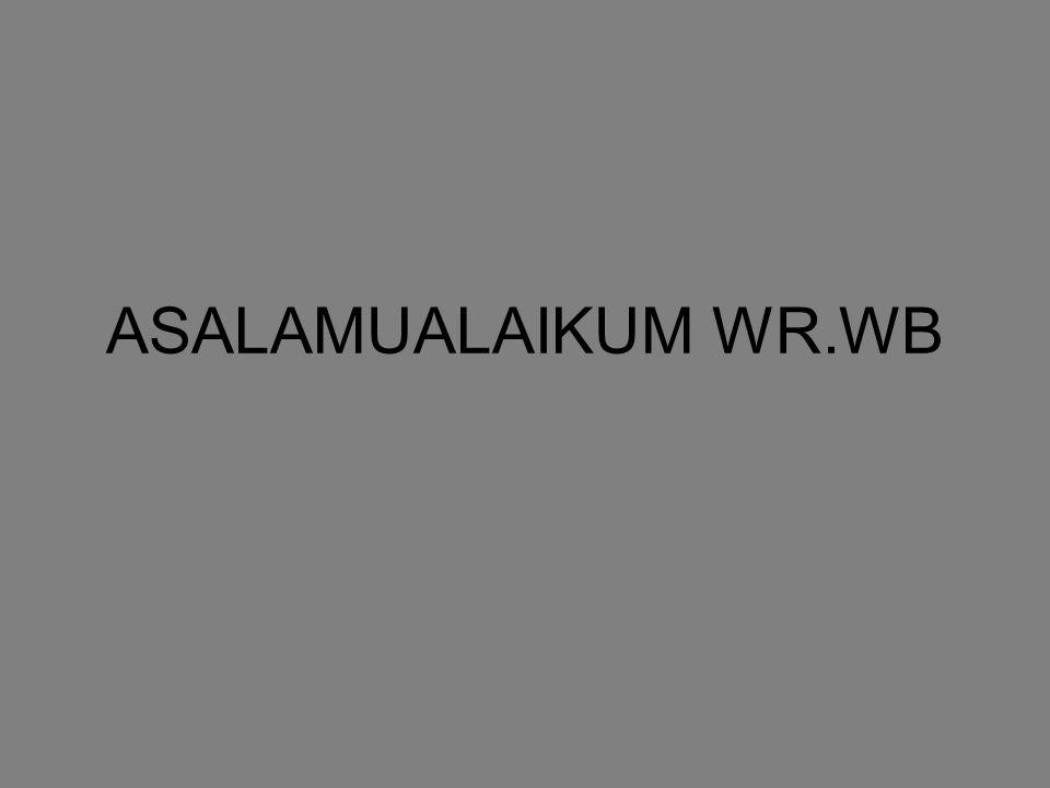 ASALAMUALAIKUM WR.WB