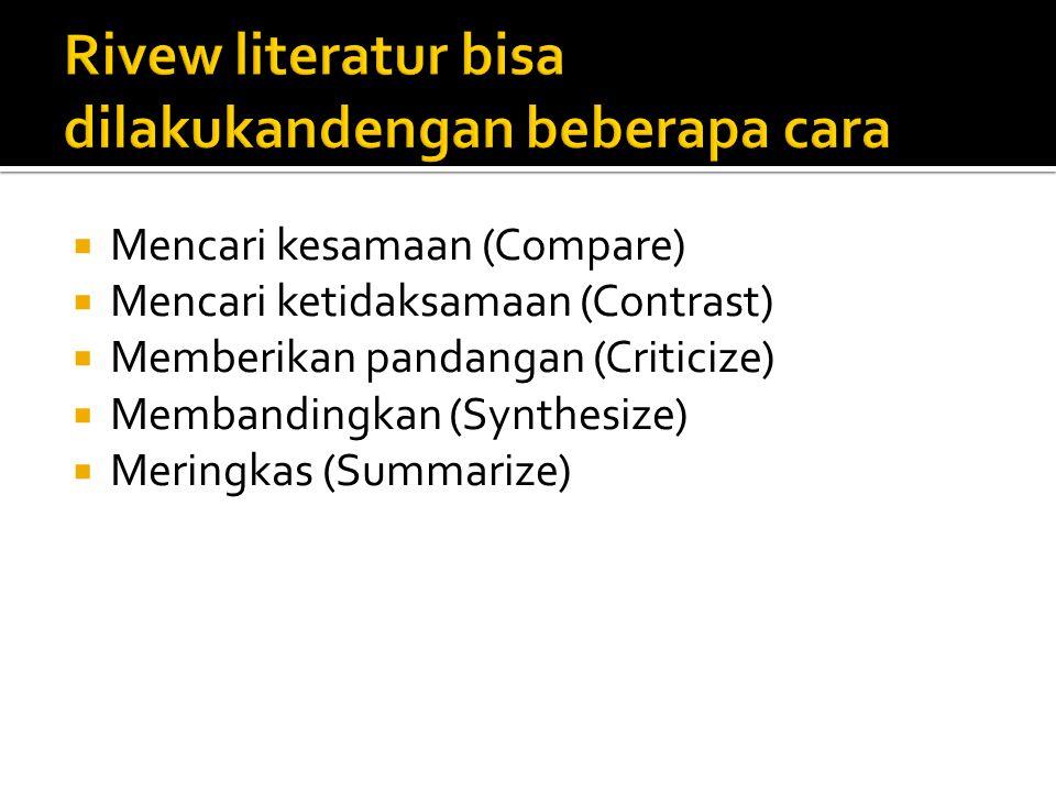 Rivew literatur bisa dilakukandengan beberapa cara
