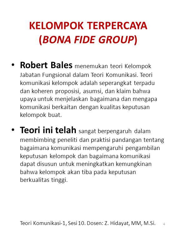 KELOMPOK TERPERCAYA (BONA FIDE GROUP)