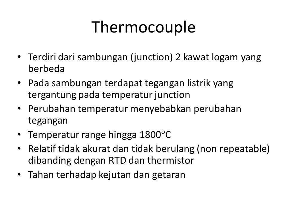 Thermocouple Terdiri dari sambungan (junction) 2 kawat logam yang berbeda.