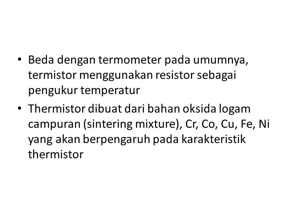 Beda dengan termometer pada umumnya, termistor menggunakan resistor sebagai pengukur temperatur