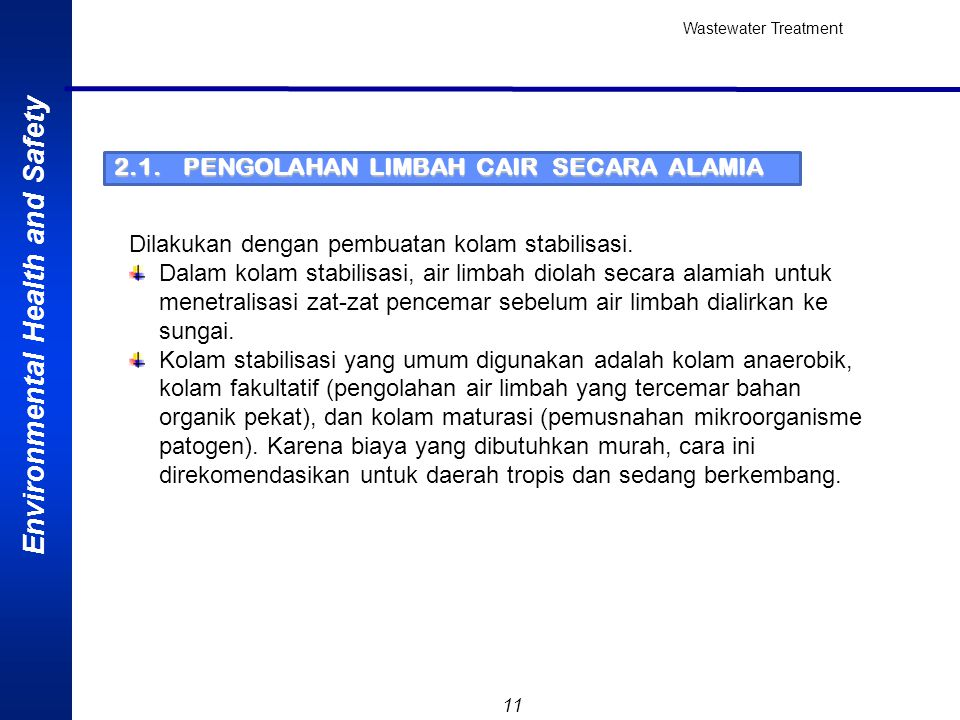 2.1. PENGOLAHAN LIMBAH CAIR SECARA ALAMIA