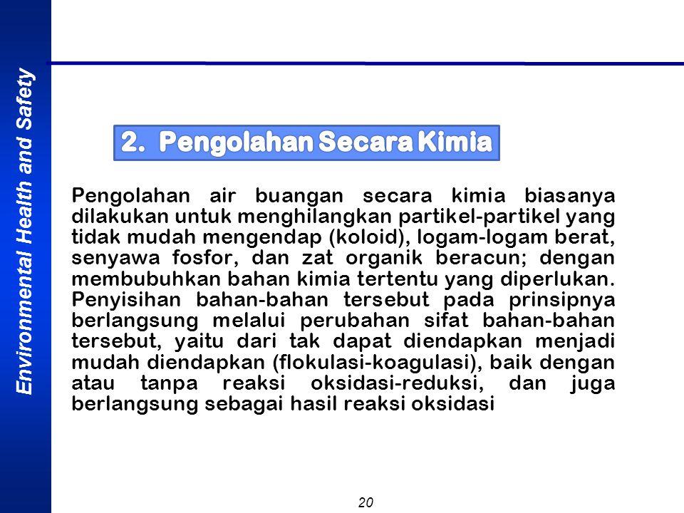 2. Pengolahan Secara Kimia