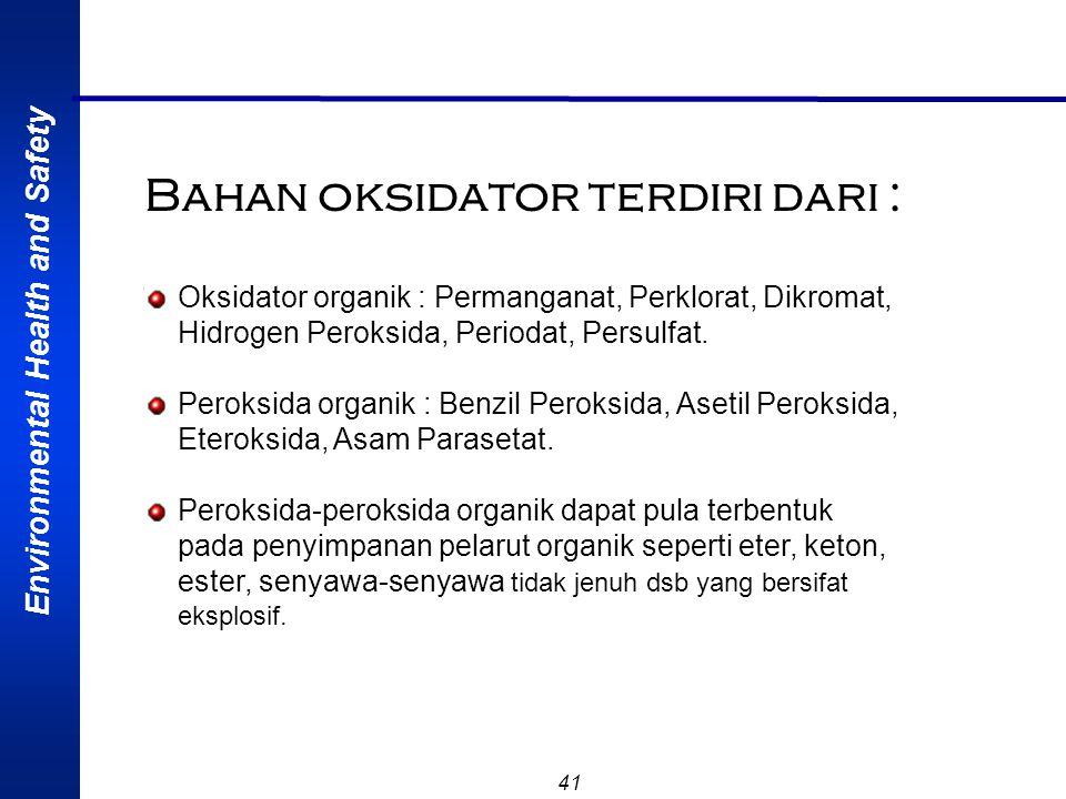 Bahan oksidator terdiri dari :