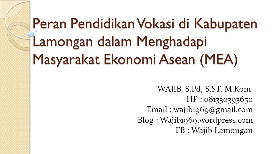 Peran Pendidikan Vokasi di Kabupaten Lamongan dalam Menghadapi Masyarakat Ekonomi Asean (MEA)