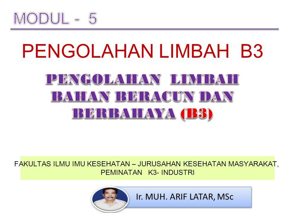 PENGOLAHAN LIMBAH BAHAN BERACUN DAN BERBAHAYA (B3)