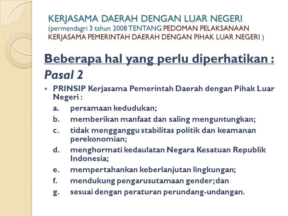 Beberapa hal yang perlu diperhatikan : Pasal 2