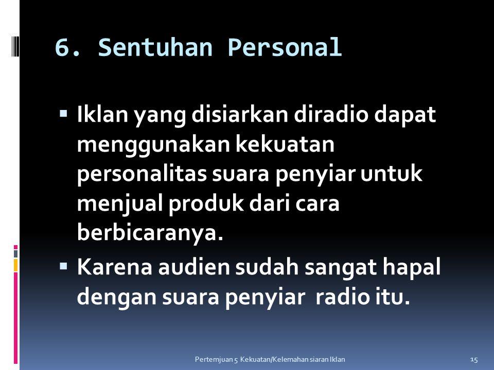 6. Sentuhan Personal
