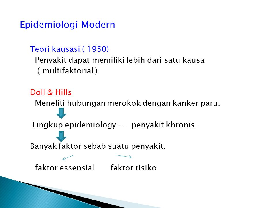 Epidemiologi Modern Teori kausasi ( 1950)