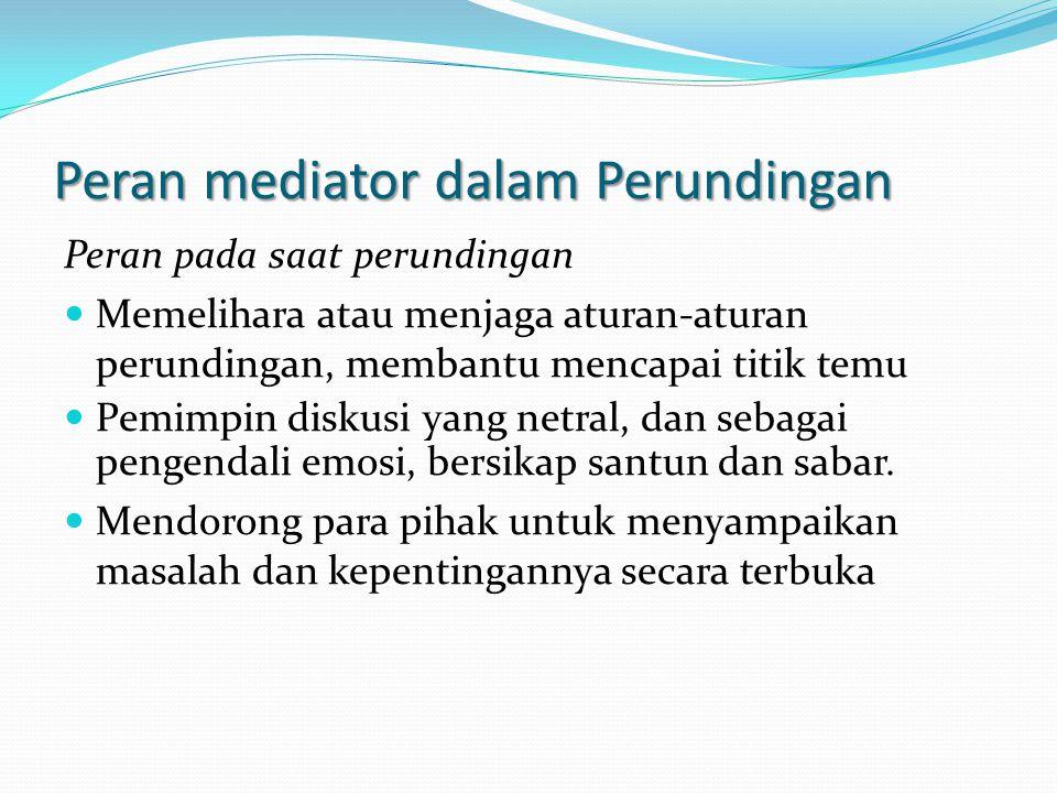 Peran mediator dalam Perundingan