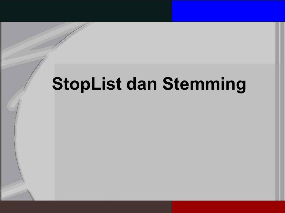 StopList dan Stemming