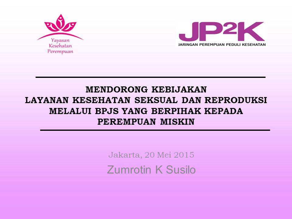 Jakarta, 20 Mei 2015 Zumrotin K Susilo
