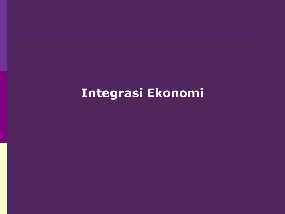 Integrasi Ekonomi