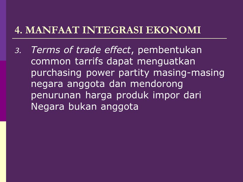 4. MANFAAT INTEGRASI EKONOMI
