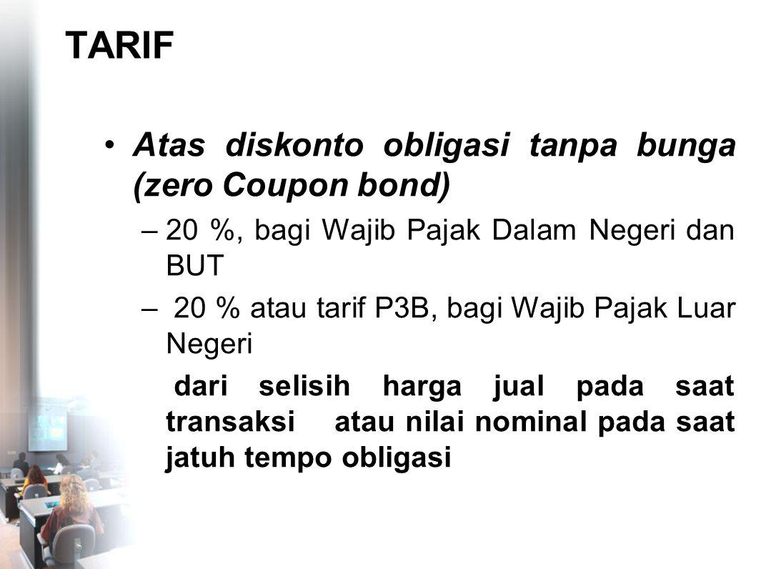TARIF Atas diskonto obligasi tanpa bunga (zero Coupon bond)