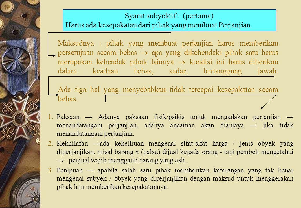 Syarat subyektif : (pertama)
